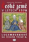 České země v letech 1378-1437: Lucemburkové na českém trůně II.
