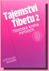 Tajemství Tibetu 2 - tibetská kniha mrtvých