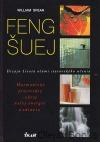 Feng-šuej - Design života očima starověkého učení
