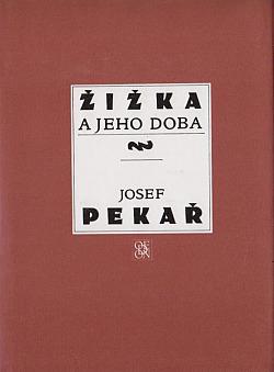 Žižka a jeho doba obálka knihy