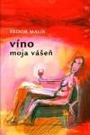 Víno moja vášeň