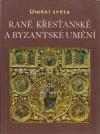 Raně křesťanské a byzantské umění