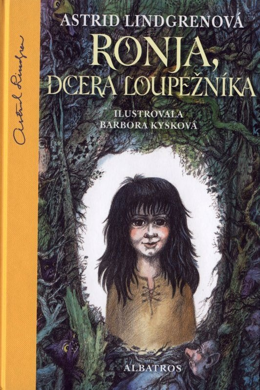 Kniha Ronja, dcera loupežníka (Astrid Lindgren)