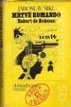 Mrtvé komando (Robert de Bohême)