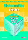 Matematika v kostce pro ZŠ a nižší ročníky víceletých gymnázií