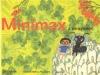 Minimax a mravenec aneb Jeden den v říši hmyzu