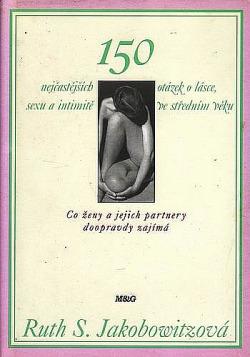150 nejčastějších otázek o lásce, sexu a intimitě ve středním věku obálka knihy
