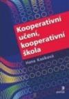 Kooperativní učení, kooperativní škola obálka knihy