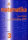 Matematika pro tříleté učební obory SOU 3.díl obálka knihy