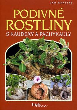 Podivné rostliny s kaudexy a pachykauly