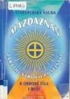Mazdaznan : Zarathustrovo poselství : staroperská nauka