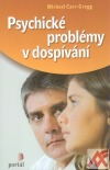 Psychické problémy vdospívání