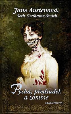 Pýcha, předsudek a zombie obálka knihy