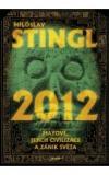 2012 - Mayové, jejich civilizace a zánik světa