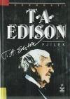 T. A. Edison