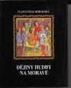 Dějiny hudby na Moravě