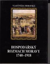 Hospodářský rozmach Moravy 1740-1918