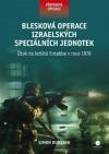 Blesková operace izraelských speciálních jednotek