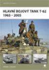 Hlavní bojový tank T–62 : 1965-2005