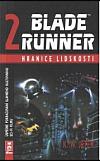 Blade Runner 2 – Hranice lidskosti