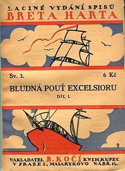 Bludná pouť Excelsioru I. díl obálka knihy