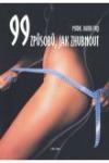 99 způsobů, jak zhubnout
