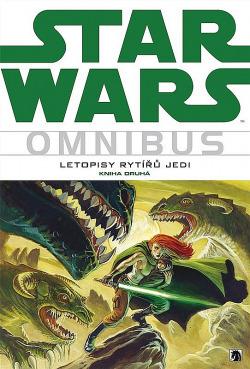Star Wars: Letopisy rytířů Jedi 2 obálka knihy