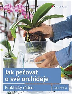 Jak pečovat o své orchideje obálka knihy