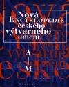Nová encyklopedie českého výtvarného umění 1 (A - M)