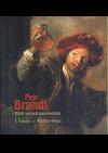 Petr Brandl – malíř neřestí pozemských obálka knihy