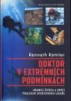 Doktor v extrémních podmínkách: Hranice života a smrti pohledem sportovního lékaře obálka knihy