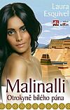 Malinalli: Otrokyně bílého pána