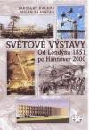 Světové výstavy: Od Londýna 1851 po Hannover 2000