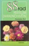 88 rad pěstitelům zahradních květin