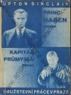 Princ Hagen / Kapitán průmyslu / Nadčlověk