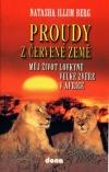 Proudy z červené země: Můj život lovkyně velké zvěře v Africe