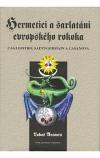 Hermetici a šarlatáni evropského rokoka