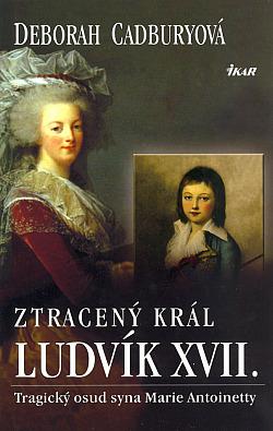 Ztracený král Ludvík XVII. obálka knihy