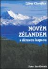 Novým Zélandem s děravou kapsou