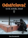 Odstřelovač - výcvik, technika, zbraně