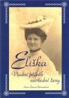 Eliška: Všední příběh nevšední ženy