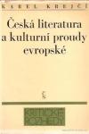 Česká literatura a kulturní proudy evropské