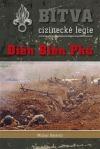 Bitva cizinecké legie: Điên Biên Phú