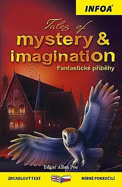 Tales of Mystery & Imagination / Fantastické příběhy obálka knihy