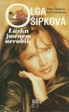 Olga Šípková - Láska jménem aerobik