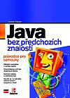Java bez předchozích znalostí