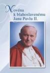 Novéna k blahoslavenému Janu Pavlu II.
