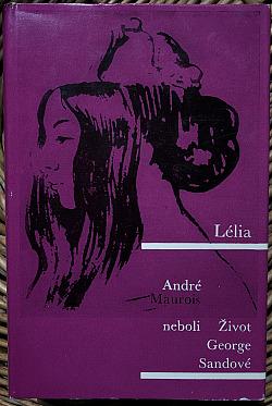 Lélia neboli Život George Sandové obálka knihy