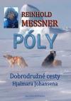 Póly - Dobrodružné cesty Hjalmara Johansena