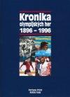Kronika olympijských her 1896 - 1996